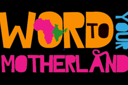 Word To Your Motherland At Sol Collective