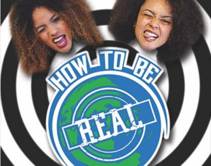 How To Be Real: E.7 Rape Culture, Media Creating Divisions, and Empowerment